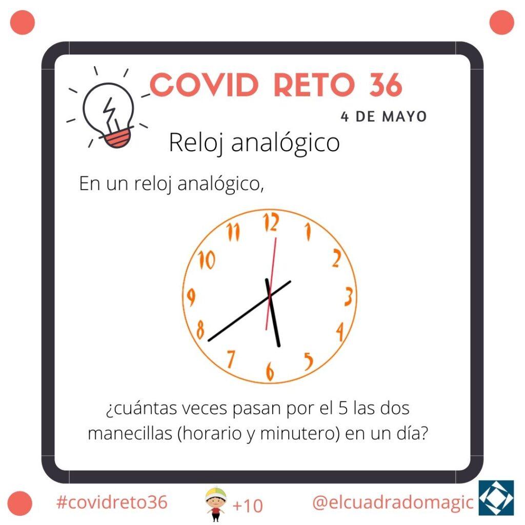 #covidreto36. Reloj analógico